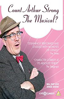 Count Arthur Strong - The Musical? - Deluxe Edition