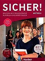 Sicher! aktuell in Teilbanden: Kurs- und Arbeitsbuch B2.1 mit MP3-CD zum Arbei