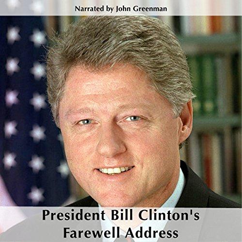 President Bill Clinton's Farewell Address