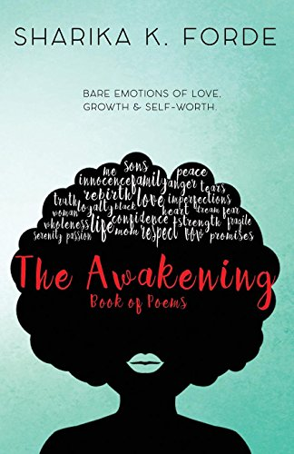 The Awakening: Bare Emotions of Love, Growth & Self Worth