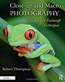 Close-up and Macro Photography: Its Art and...