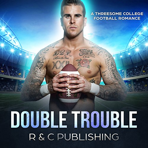 Double Trouble: A Threesome College Football Sports Romance audiobook cover art