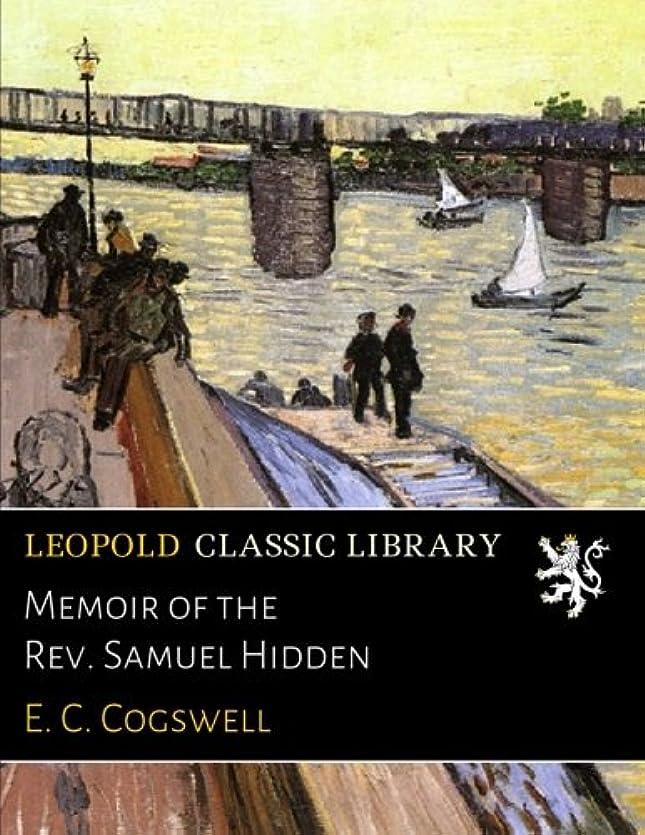 前提条件ブラケットシェルターMemoir of the Rev. Samuel Hidden