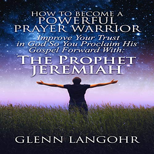 How to Become a Powerful Prayer Warrior  By  cover art
