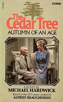 Autumn of an Age - Book #2 of the Cedar Tree