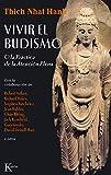 Vivir el budismo: O la práctica de la atención plena (Sabiduría Perenne)