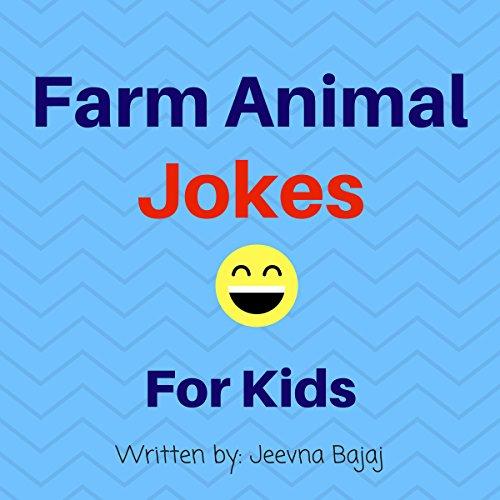 Farm Animal Jokes: Jokes for Kids audiobook cover art