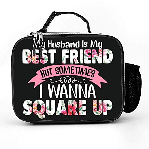Lunch Bag with My Husband Is My Best Friend But Sometimes I Wanna Square Up Mens Adult Lunch Box|Durable Thermal Lunch Cooler Pack with Strap for Boys Men Women Girls