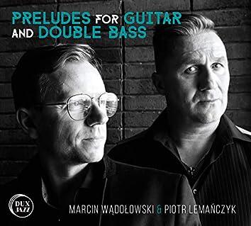 Wądołowski: Preludes for Guitar & Double Bass
