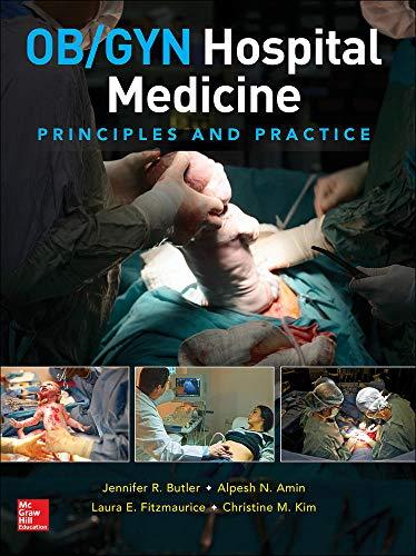 OB/GYN Hospital Medicine: Principles and Practice
