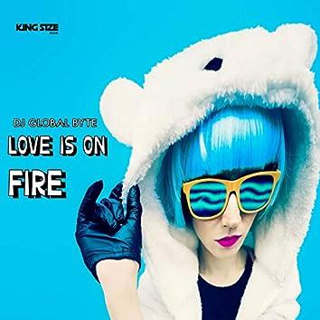Love Is on Fire (Radio Edit)