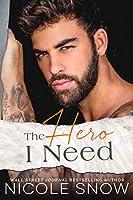 The Hero I Need: A Small Town Romance