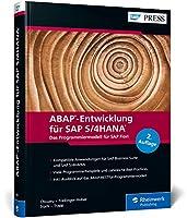 ABAP-Entwicklung fuer SAP S/4HANA: Das Programmiermodell fuer SAP Fiori inkl. CDS, BOPF, UI-Entwicklung