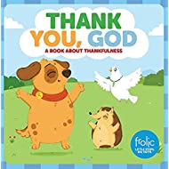 Thank You, God: A Book about Thankfulness (Frolic First Faith)