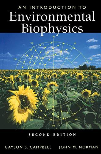 An Introduction to Environmental Biophysics (Modern...