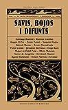 Savis Bojos I Difunts: El conte decadentista a Catalunya (1895-1930)