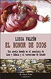 El honor de Dios: Una novela basada en el asesinato de Lasa y Zabala y el terrorismo de Estado