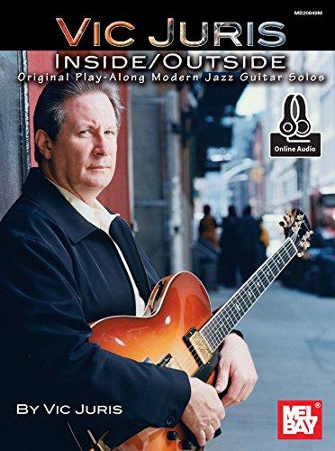 Vic Juris Inside/Outside: Original Play-Along Modern Jazz Guitar Solos (English Edition)