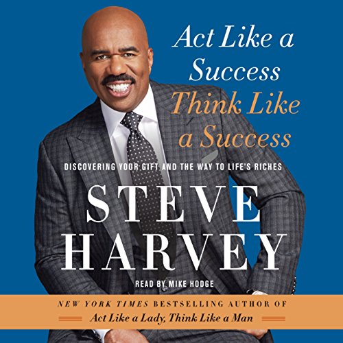 Act Like a Success, Think Like a Success  audiobook cover art
