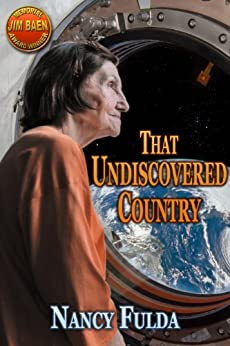 That Undiscovered Country: a novelette by [Nancy Fulda]