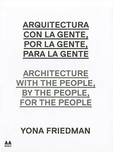 Arquitectura con la gente, por la gente, para la gente. (ACTAR)