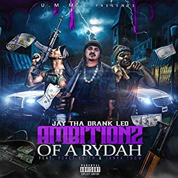 Ambitionz of a Rydah (feat. Percy Keith & Tanka Toow)