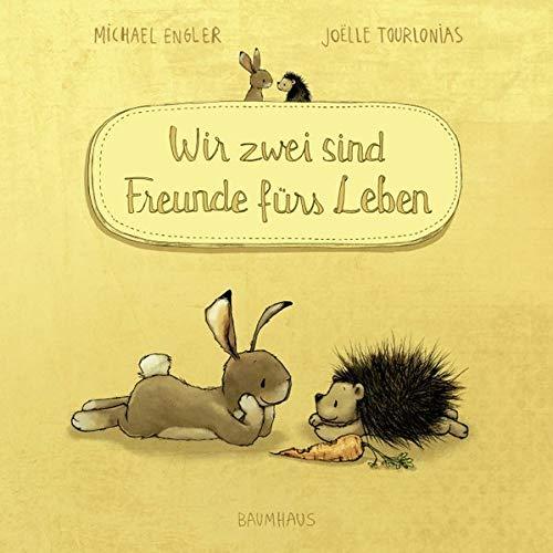 Wir zwei sind Freunde fürs Leben (Pappbilderbuch): Band 2 (Wir zwei gehören zusammen, Band 2)