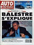 AUTO HEBDO [No 768] du 06/03/1991 - PHOENIX J -3 - BALESTRE S'EXPLIQUE - LES REGLEMENTS DE LA FISA - LA GUERRE DU GOLFE ET LE...