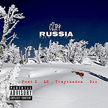 Russia (feat. Poet X, LR, TreyThaDon & Doc)