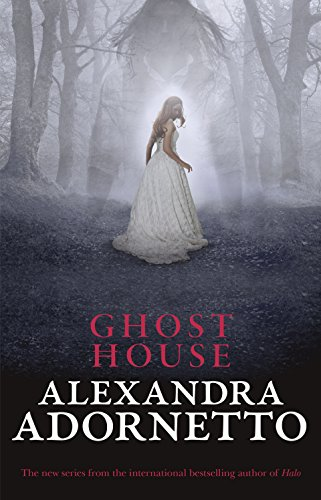 Ghost House (Ghost House, book 1) (English Edition)