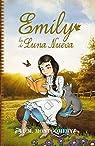 Emily, La De Luna Nueva par Montgomery