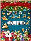 Origami Lernen: Fröhliche Weihnachten: 40 Faltmodelle für Kinder | 25 vollfarbige 3D-Faltmodelle für Kinder | 3d-Tiere Origami ideal als Geschenk