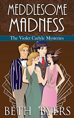 Meddlesome Madness: A Short Story Collection (The Violet Carlyle Mysteries Book 26) by [Beth Byers]