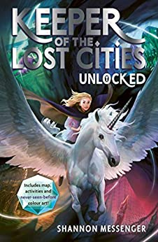 Unlocked 8.5 (Keeper of the Lost Cities) by [Shannon Messenger]