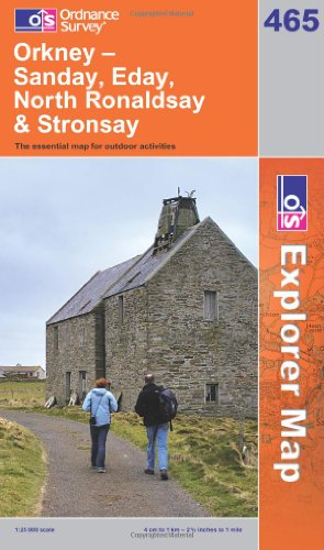 OS Explorer map 465 : Orkney - Sanday, Eday, North Ronaldsay & Stronsay