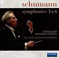 Schumann: Symphonies 1 & 4-Inlc. Oehms 2007 Catalo