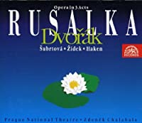 Dvorak: Rusalka-Opera in 3 Acts (1998-09-01)