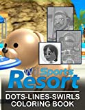 Wii Sports Resort Dots Lines Swirls Coloring Book: Stress-Relief Wii Sports Resort Diagonal-Dots-Swirls Activity Books For Adult And Kid Unofficial