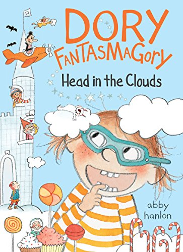 Dory Fantasmagory: Head in the Clouds