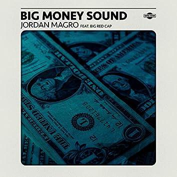 Big Money Sound (feat. Bigredcap) [Extended Mix]