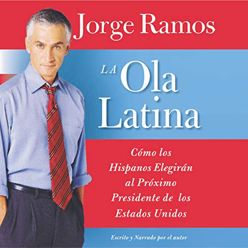 La Ola Latina [The Latino Wave] audiobook cover art
