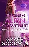 Mit einem Alien verpartnert (Interstellare Bräute Programm: Die Jungfrauen 1)