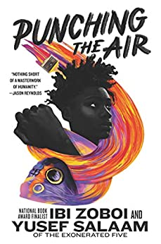 Punching the Air by [Ibi Zoboi, Yusef Salaam]