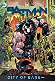 Batman Vol. 12: City of Bane Part 1 - Tom King
