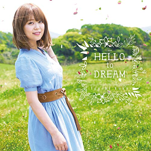 [Single]HELLO to DREAM – 井口裕香[FLAC + MP3]