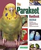 The Parakeet Handbook (Barron's Pet Handbooks)