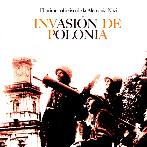 Invasión de Polonia [The Invasion of Poland]  Audiolibri