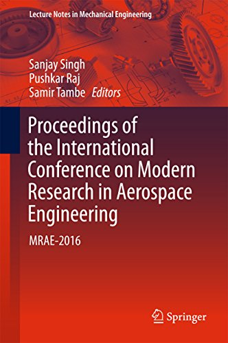 Proceedings of the International Conference on Modern Research in Aerospace Engineering: MRAE-2016 (Lecture Notes in Mechanical Engineering) (English Edition)