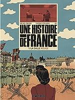 Une Histoire de France - Tome 1 - La Dalle rouge de Kotlarek Thomas