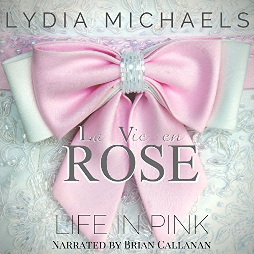 La Vie en Rose: Life in Pink audiobook cover art